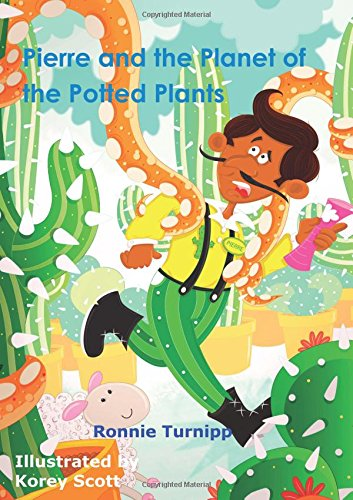 Pierre and the Planet of the Potted Plants PDF