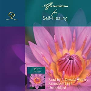 Affirmations for Self-Healing Audiobook