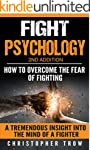 Fight psychology: How to overcome the...