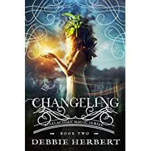 Changeling: A Fairy Romance (Appalachian Magic Series Book 2)