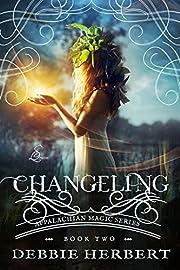 Changeling: An Appalachian Magic Novel Book 2 (Appalachian Magic Series)