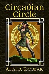 Circadian Circle (The Gray Tower Trilogy Book 3)