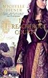Front cover for the book In a Treacherous Court by Michelle Diener