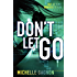 Don't Let Go (PERSEFONE Series Book 4)