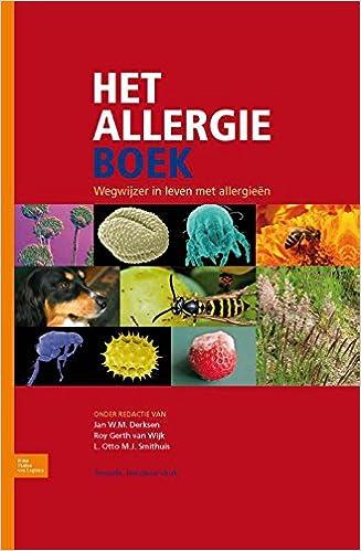 het allergieboek wegwijzer in leven met allergien amazoncouk jan wm derksen roy van wijk l otto mj smithuis 9789036812702 books