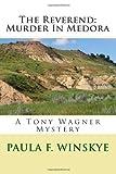 The Reverend: Murder in Medora, Paula Winskye, 1475103379
