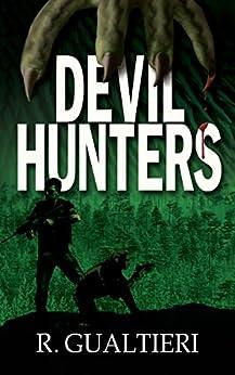 Devil Hunters (Tales of the Crypto-Hunter Book 2) by [Gualtieri, Rick, Gualtieri, R]