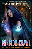 Dungeon Crawl (The Twenty-Sided Sorceress Book 8) (English Edition)