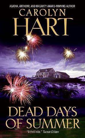 Dead Days of Summer (Death on Demand Mysteries, No. 17) (Death on Demand Mysteries Series) (Carolyn Hart Death On Demand)