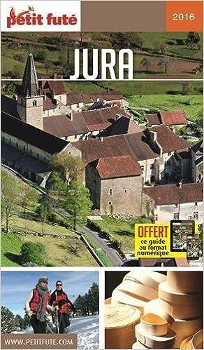 Livre gratuits en ligne Petit Futé Jura pdf, epub ebook