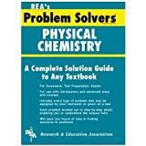 com organic chemistry problem solver problem solvers  physical chemistry problem solver problem solvers solution guides
