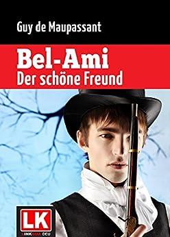 Summary Of A Wedding Gift By Guy De Maupassant : ... sch?ne Freund (Kommentiert) (German Edition) by [Guy de Maupassant