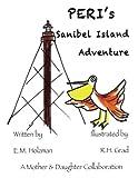 Peri's Sanibel Island Adventure, E. M. Holzman, 1484803175