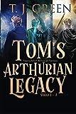 Tom's Arthurian Legacy: Books 1-3: YA Arthurian Fantasy by  T J Green in stock, buy online here