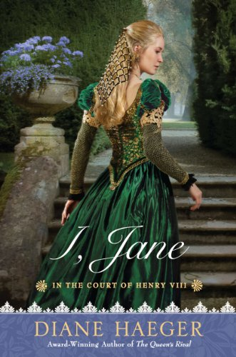 I, Jane: In the Court of Henry VIII (Henry VIII's Court Book 4)