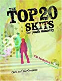 Top 20 Skits for Youth Ministry, Chris Chapman and Sue Chapman, 0764431137