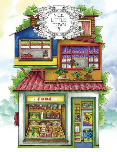 Adult Coloring Book Nice Little Town Volume 3 Tatiana Bogema Stolova 9781979487450 Amazon Books