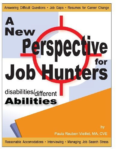 Disabilities/Different Abilities: A New Perspective for Job Hunters (Volume 1) [Paperback] [January 2001] (Author) Paula Reuben Vieillet