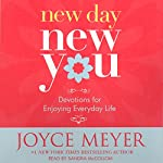 New Day, New You: Devotions for Enjoying Everyday Life | Joyce Meyer