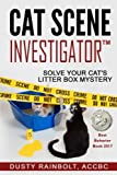 img - for Cat Scene Investigator: Solve Your Cat's Litter Box Mystery book / textbook / text book