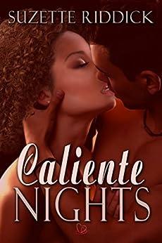 Caliente Nights by [Riddick, Suzette]