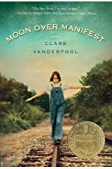 Moon Over Manifest by Clare Vanderpool (2012-03-01) Unknown Binding