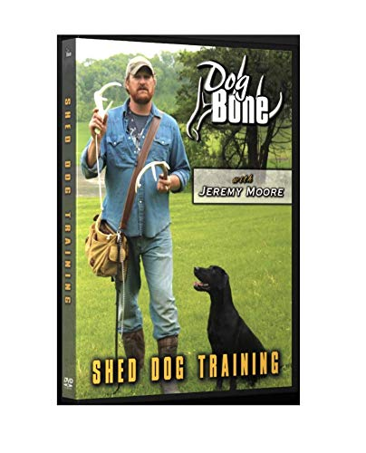 Dog Bone Dog Training DVD Shed Dog Training with Jeremy Moore (shed Dog, shed Hunting, Deer Tracking) ()
