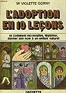 L'Adoption en dix leçons par Gorny