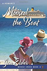 Moosed The Boat (Moose Creek) Paperback