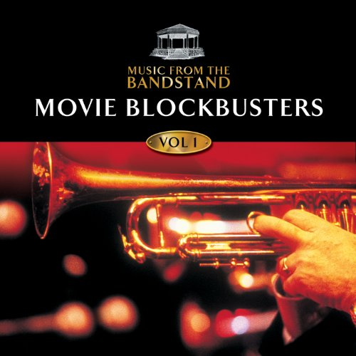 (Music From The Bandstand: Movie Blockbusters (1))