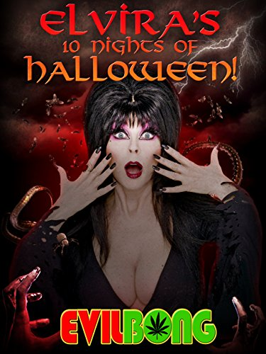 Elvira's 10 Nights of Halloween: Evil Bong