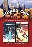 Fouled Out, A. Barber / B. McNeil, 1453565183