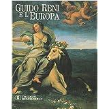 Guido Reni e l'Europa. Fama e fortuna