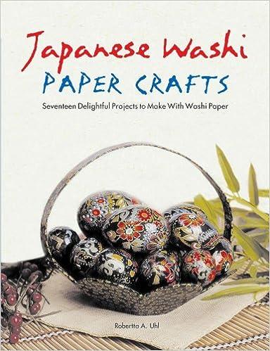 Japanese Washi Paper Crafts Robertta A Uhl 9780804838139 Amazon