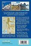 Trekking Torres del Paine: Chiles Premier National Park and Argentinas Los Glaciares National Park