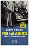 img - for I Will Have Vengeance (Commissario Ricciardi) book / textbook / text book