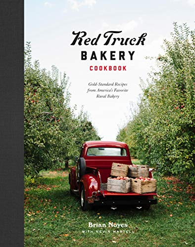 Red Truck Bakery Cookbook: Gold-Standard Recipes from America's Favorite Rural Bakery (Best Simple Sandwich Recipes)