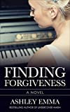 Finding Forgiveness: A Christian Romantic Suspense Novel for Young Adults