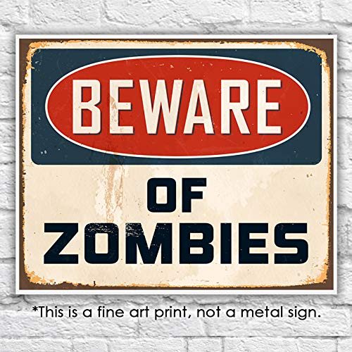 Beware of Zombies Wall Art Print - Unframed - 8x10]()