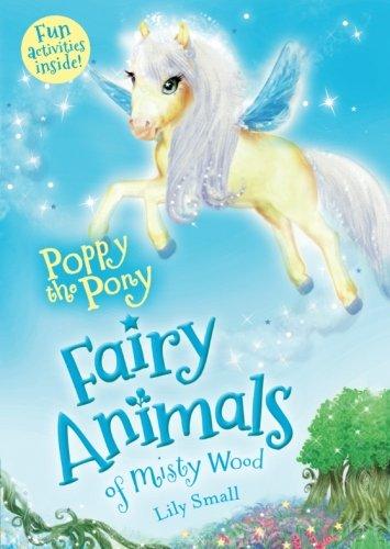 Poppy the Pony: Fairy Animals of Misty - Misty Pony