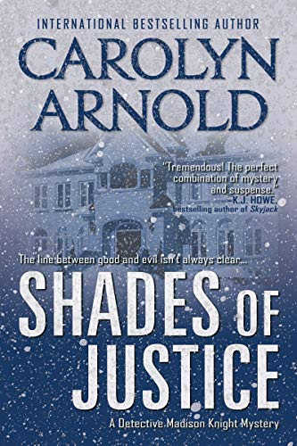 Shades of Justice (Detective Madison Knight series Book 9) by [Arnold, Carolyn]
