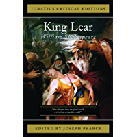 King Lear: Ignatius Critical Editions (English Edition)