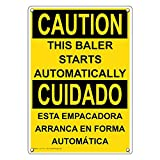 Weatherproof Plastic Vertical OSHA CAUTION This Baler Starts Automatically Bilingual Sign with English & Spanish Text