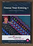 Finesse your Knitting with Lucy Neatby Make your Stitches Smile #10 Conjure with your Stitches
