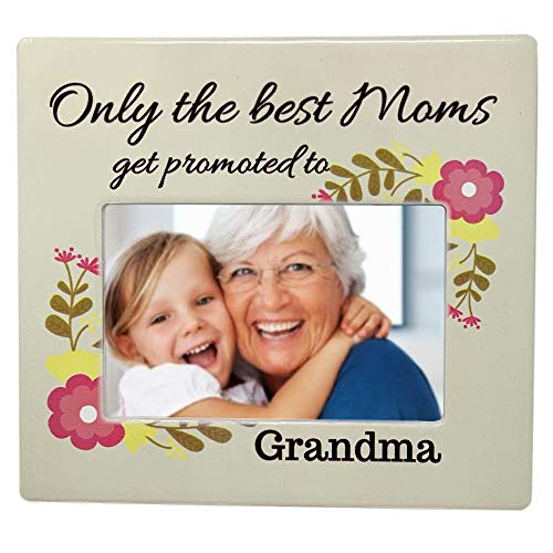 BANBERRY DESIGNS Grandmother Picture Frame - Only The Best Moms Get Promoted to Grandma - 4 X 6 Standard Photo Opening ()