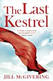 The Last Kestrel, Jill McGivering, 0007338171