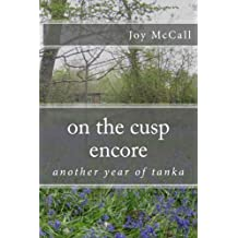 on the cusp encore: another year of tanka