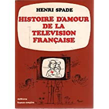 Histoire d'amour de la télévision française