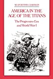 America in the Age of the Titans 9780814714119