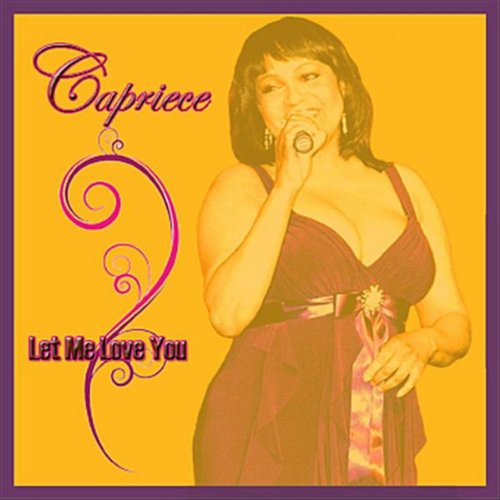 Let Me Love You Mp3 Free Download: Amazon.com: Let Me Love You: Capriece: MP3 Downloads
